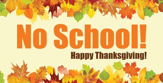 Remember No School for Thanksgiving Break Nov. 19th - Nov. 23rd Thumbnail Image