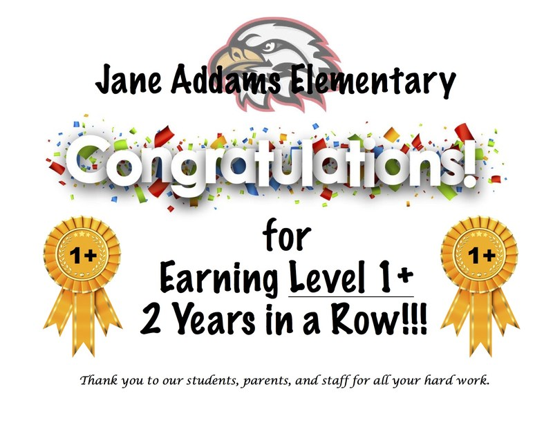 Jane Addams is a LEVEL 1+ School Again for 2 Years in a Row! Thumbnail Image