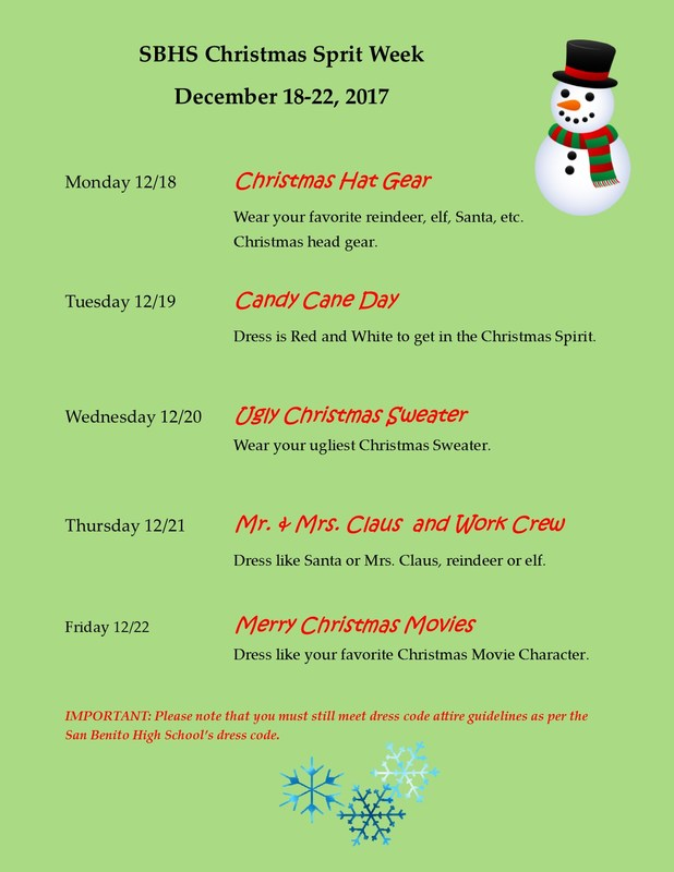 Christmas spirit week information.Christmas Hat Gear  Wear your favorite reindeer, elf, Santa, etc. Christmas head gear.  Tuesday 12/19Candy Cane Day  Dress is Red and White to get in the Christmas Spirit.    Wednesday 12/20Ugly Christmas Sweater                                Wear your ugliest Christmas Sweater.   Thursday 12/21Mr. & Mrs. Claus  and Work Crew Dress like Santa or Mrs. Claus, reindeer or elf.   Friday 12/22Merry Christmas Movies Dress like your favorite Christmas Movie Character.