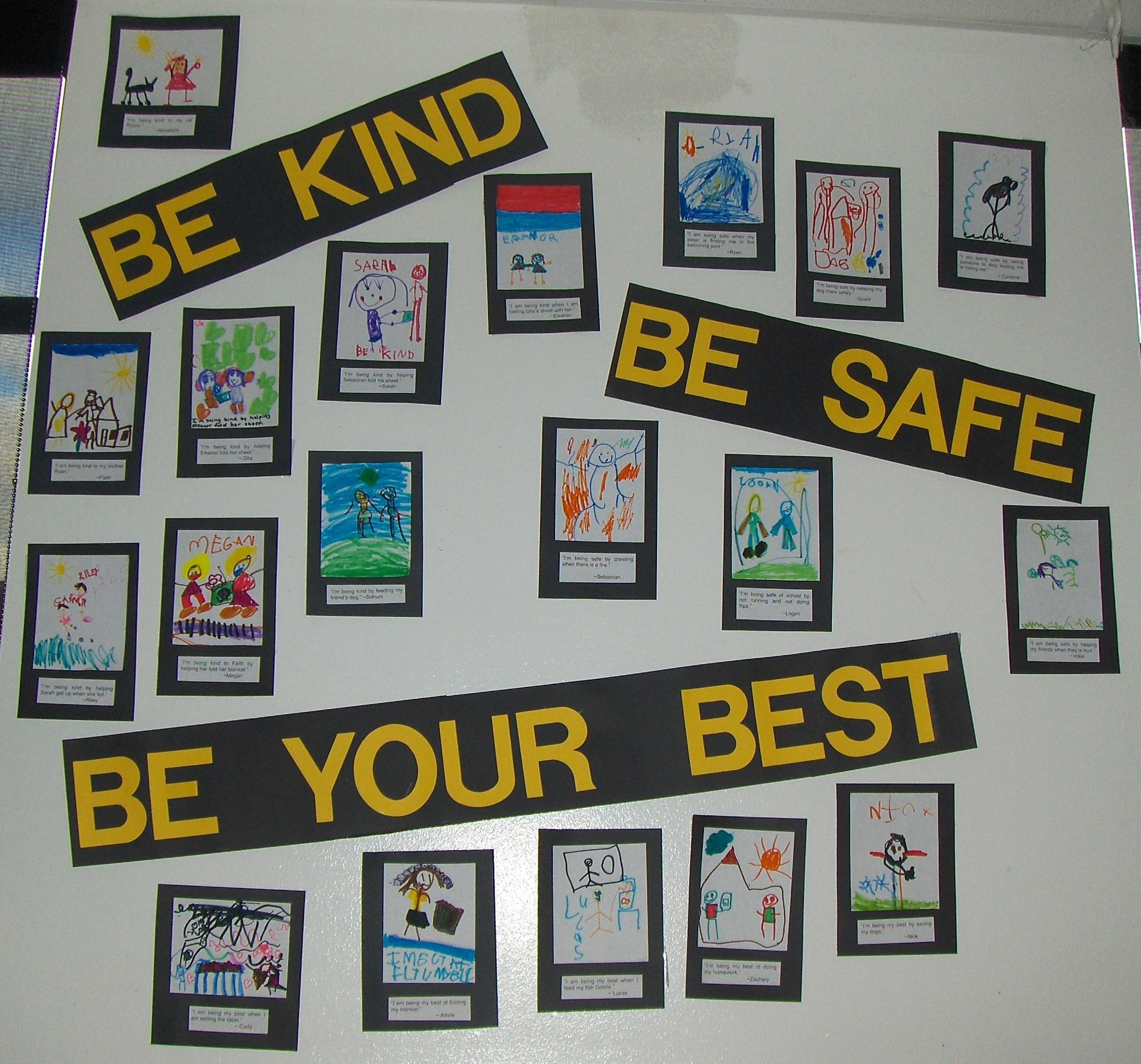 Be Kind  Be Safe  Be your Best.