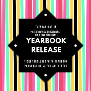 Yearbook release party May 15