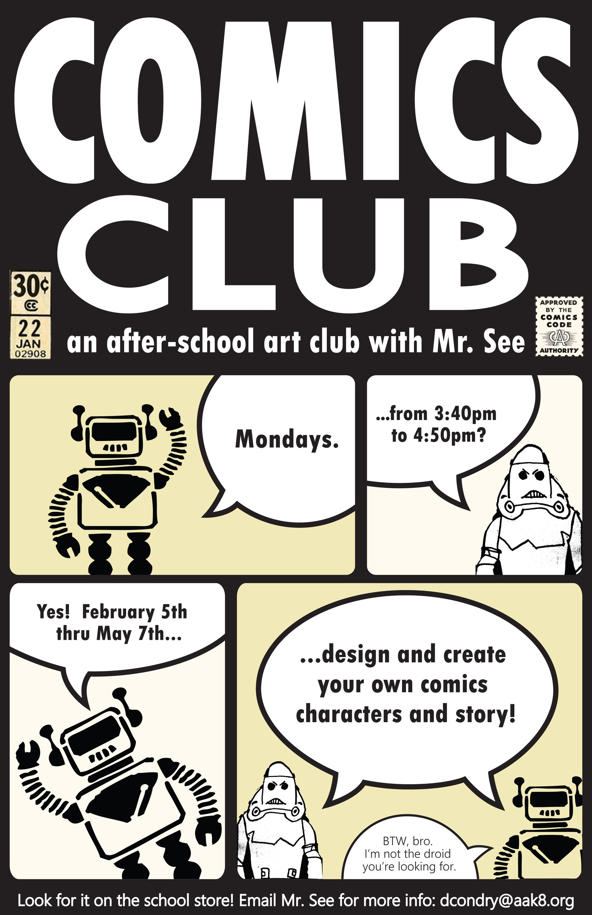 A poster informing parents that Comics Club goes from 2/5 to 5/7 -- more info on the school store