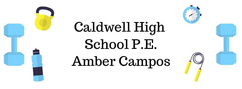Caldwell High School P.E. Amber Campos