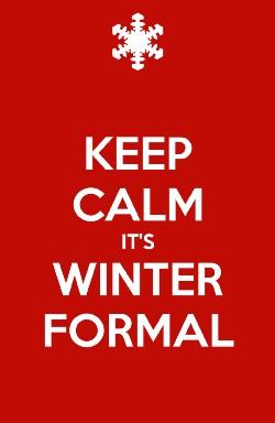 keep-calm-its-winter-formal.jpg
