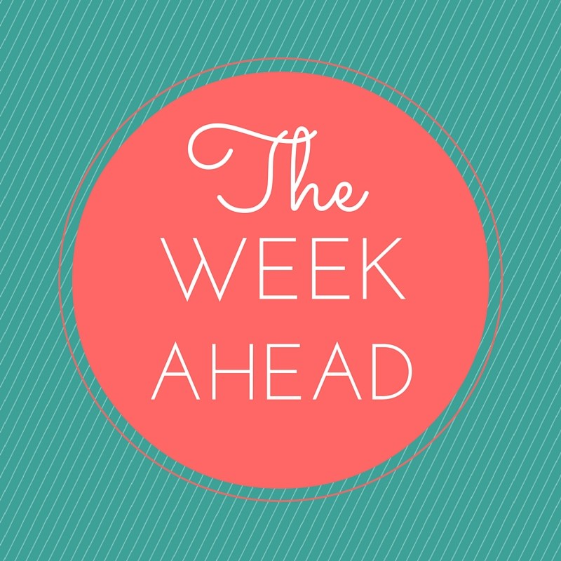 The Week Ahead