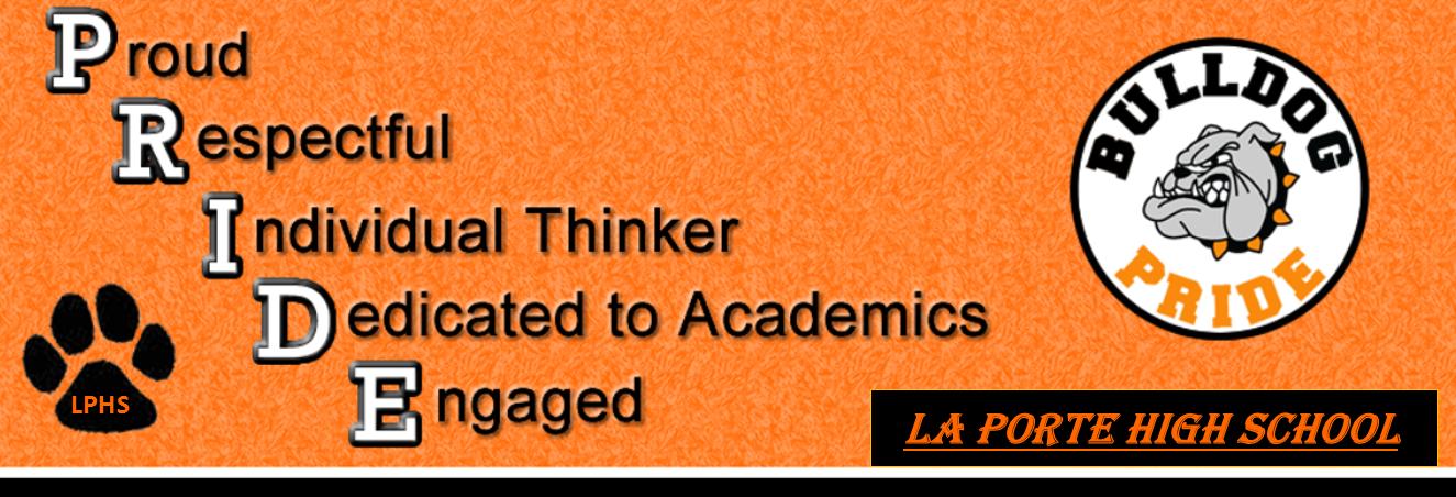 Bulldog Pride: Proud, Respctful, Individual Thinker, Dedicated to Academics, Engaged