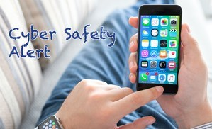 Cyber Safety Alert! Featured Photo