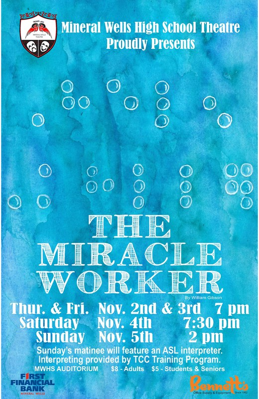 The Miracle Worker Nov. 2-5 at Mineral Wells High School