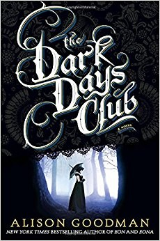 Dark Days Club by Allison Goodman front cover