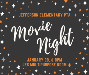 Jefferson Elementary PTA Movie Night 1.20.17.png