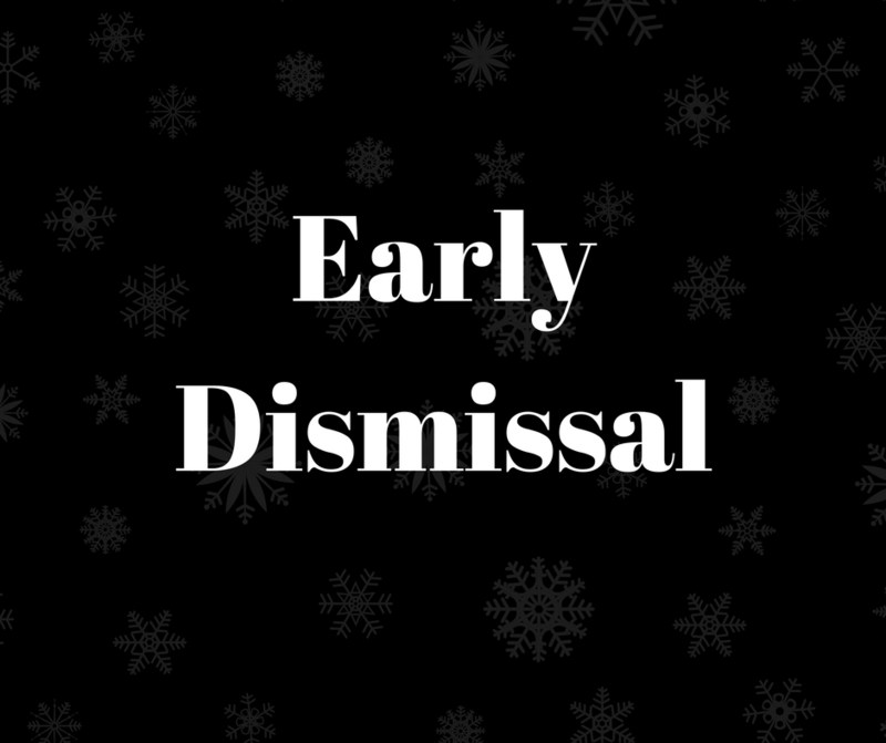 Early Dismissal Notice