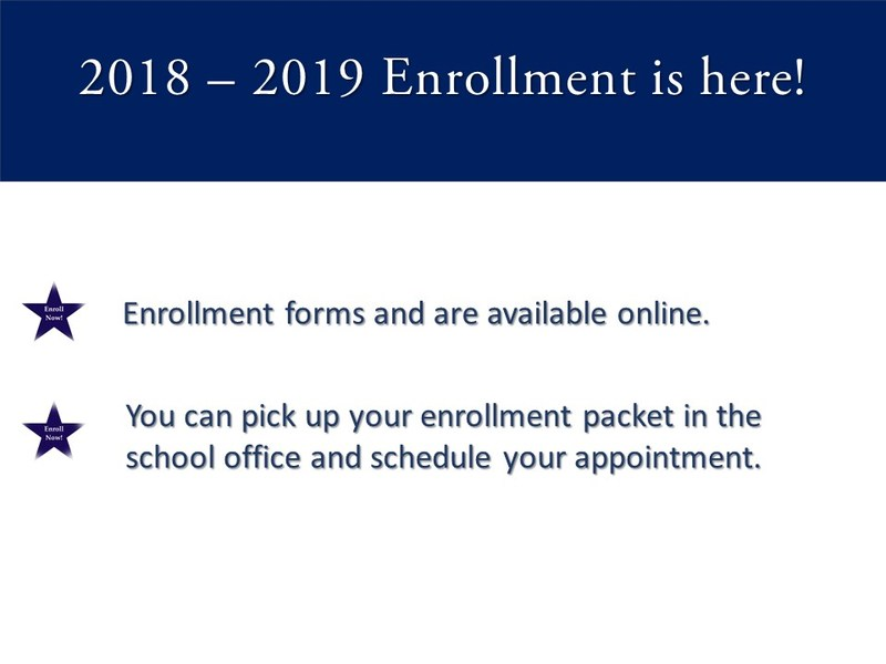 2018 - 2019 Enrollment is here! Featured Photo