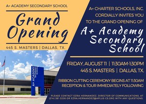Grand Opening invitation to the new A+ Academy Secondary School Campus, featuring a photo of the new campus with new sign.