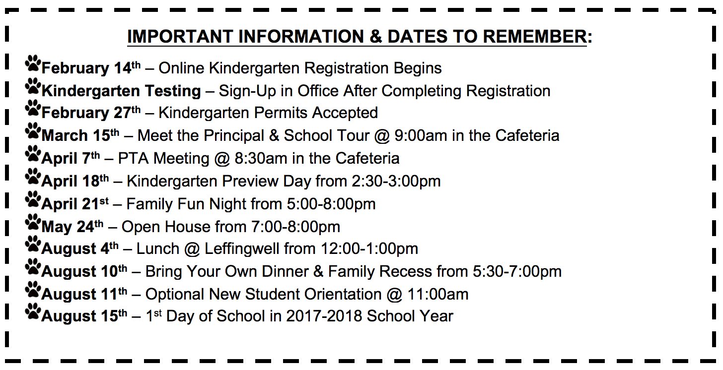 2017 - 2018 Kindergarten Dates. Come join the Leffingwell family!
