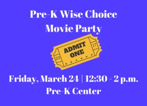 Pre-K Wise ChoiceMovie Party.png