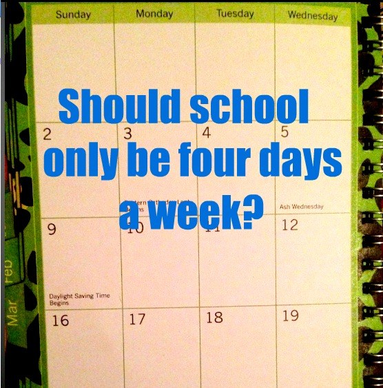 Should school only be four days a week?