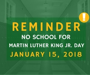 No School for Martin Luther King Jr. Day Jan. 15, 2018