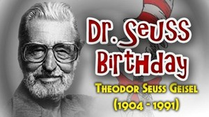 Dr Seuss' birthday