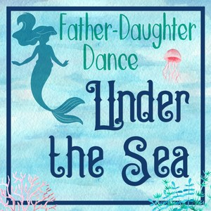 Father Daughter Dance Under the Sea with mermaid and jellyfish