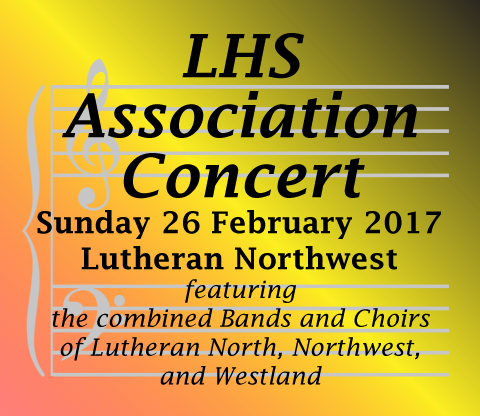 Lutheran High School Association Concert.