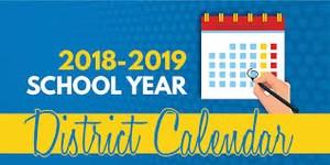 Sign reads 2018-2019 School Year District Calendar.