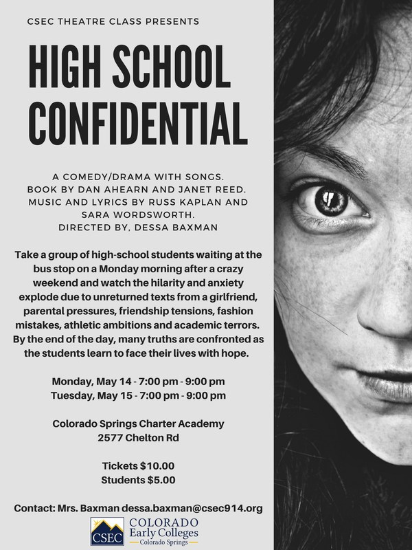High School Confidential May 14 and 15.  Contact dessa.baxman@csec914.org for more information