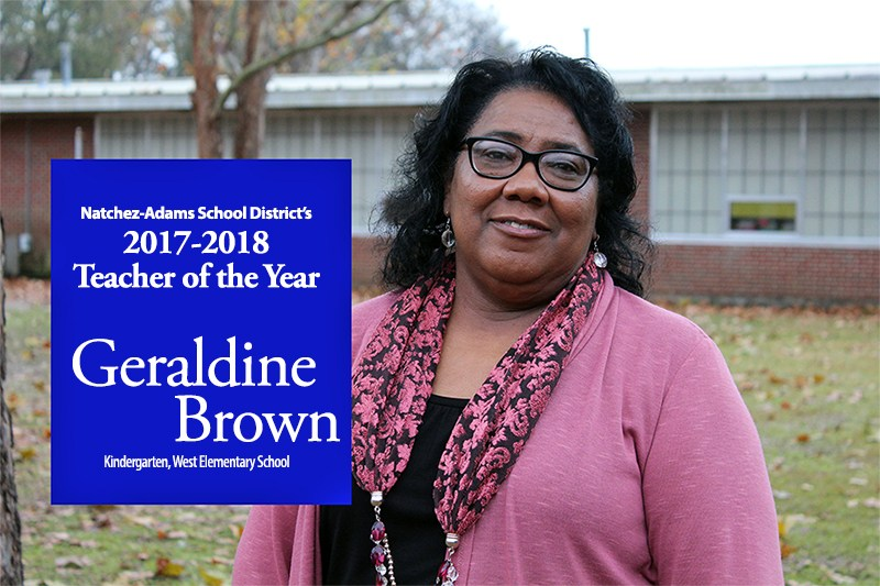 Geraldine Brown 2017-18 Teacher of the Year for Natchez-Adams School District