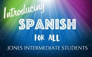 Introducing Spanish at Jones.jpg