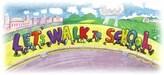 Let's Walk to School walking letters