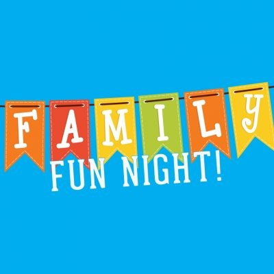 Family Fun Nights are NOW Scheduled & more to be added! Featured Photo