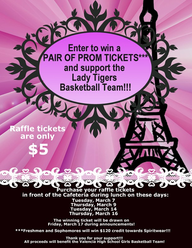 The Valencia Girls Basketball Team is selling raffle tickets for a chance to win a pair of Prom Tickets!! Thumbnail Image