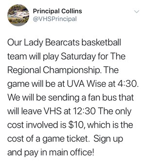 Principal Collins' tweet about Fan Bus on Feb.24th. Cost $10 in VHS Office. Leaving at 12:30