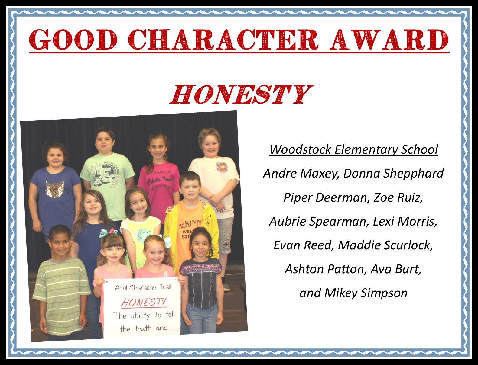 students standing with honesty awards