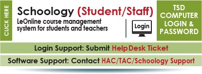 Schoology Student and Staff is an online course management system to view grades, schedules and specific course materials.  Network login and password.  Contact HAC Superuser from your school for support.
