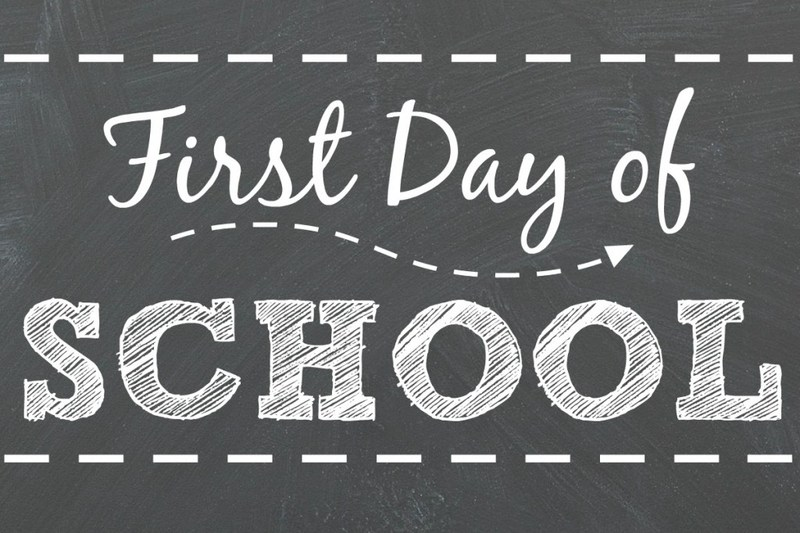 Graphic says First Day of School