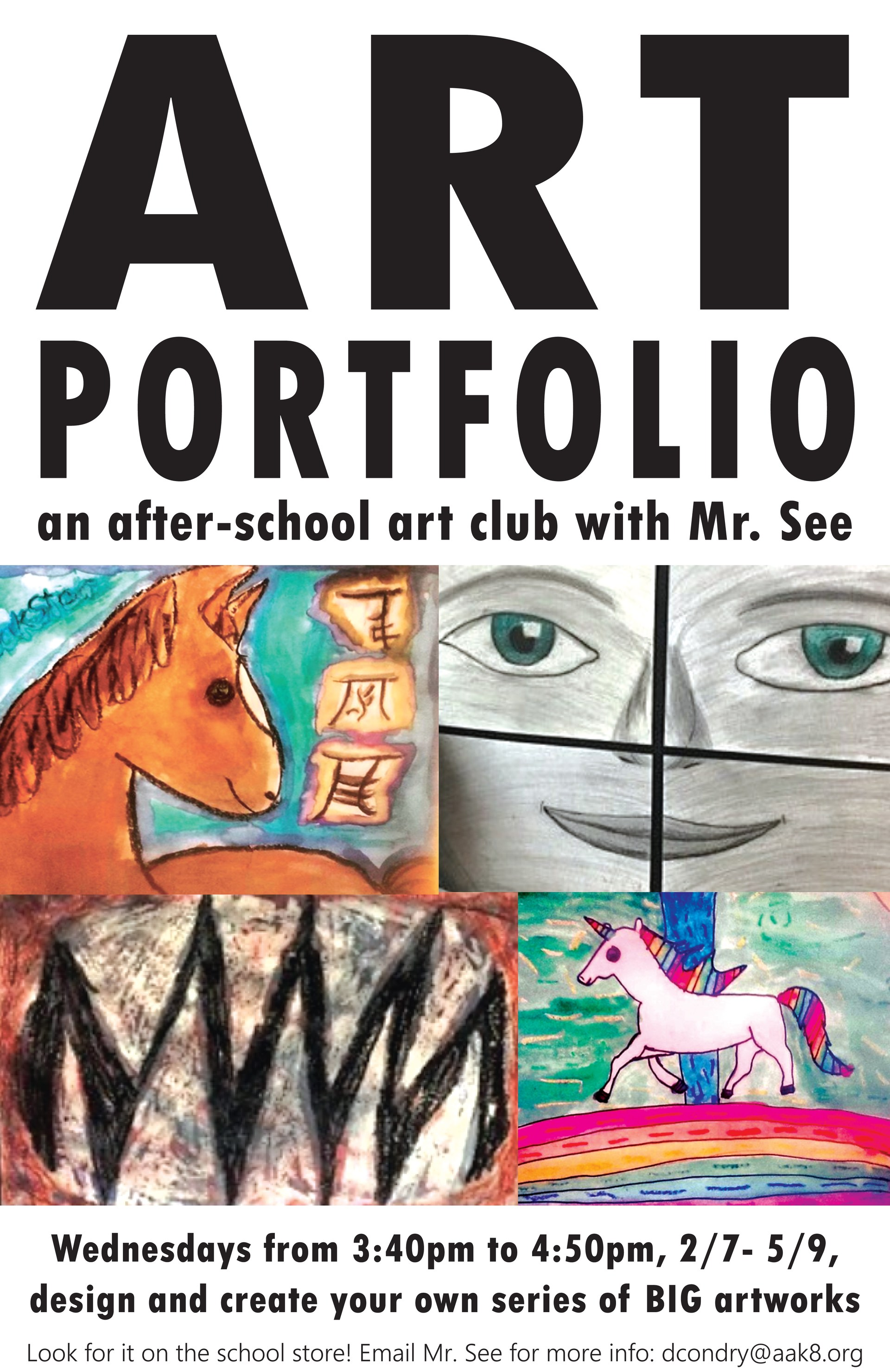 A flier informing parents that Art Portfolio club goes from 2/7 - 5/9 -- more info on the school store