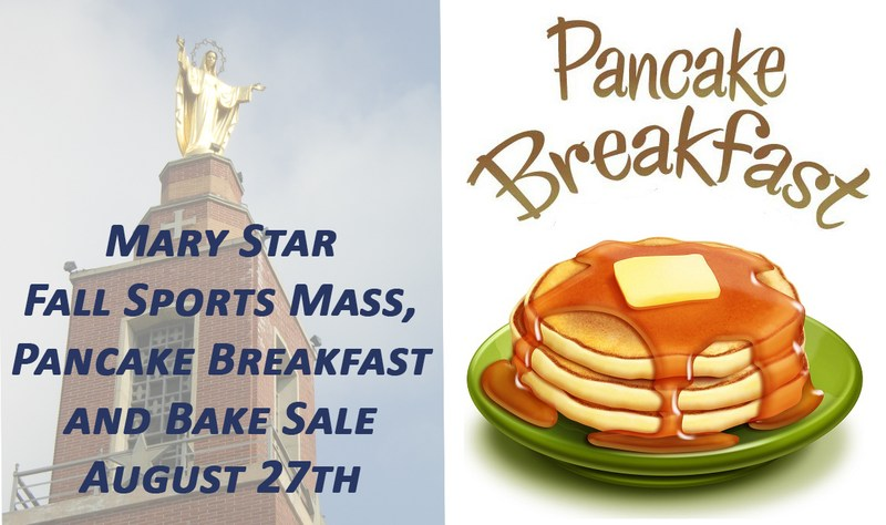 MSHS Fall Sports Mass, Pancake Breakfast and Bake Sale August 27th Featured Photo