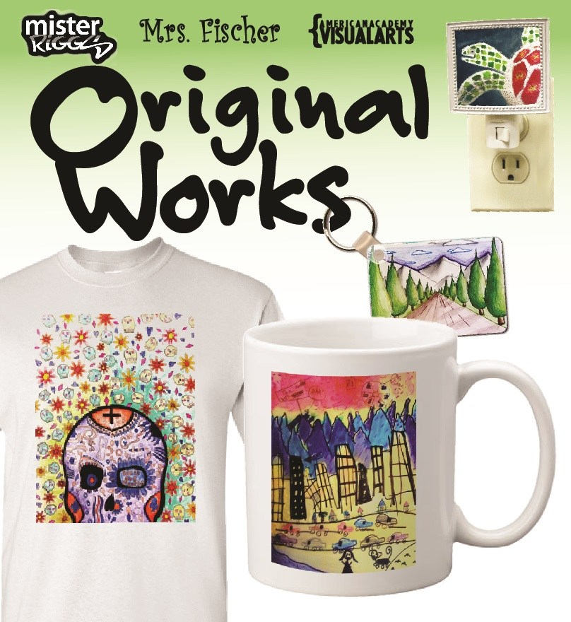 "A graphic displaying the logo of our fundraiser, ""Original Works,"" plus logos of our team, ""American Academy Visual Arts,"" and the art teachers, Mr. Riggs and Mr. See.  Below these logos are four products from our past fundraisers: a coffee mug, a tee shirt, a key chain, and a night light, all featuring graphics of student artwork."