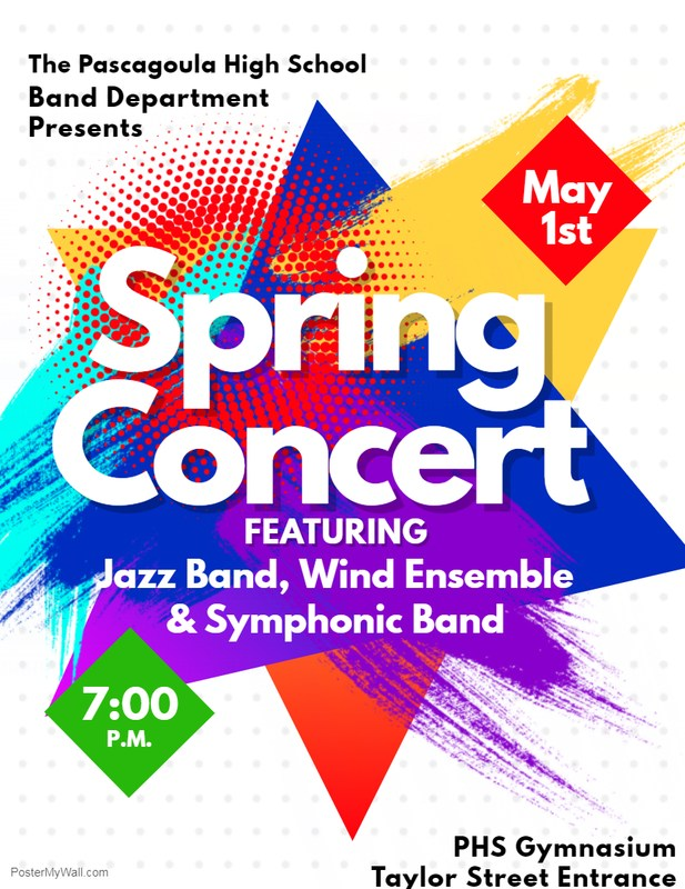 The band staff cordially invites you to our Spring Concert. Tuesday, May 1st, 7:00in the PHS Gym.