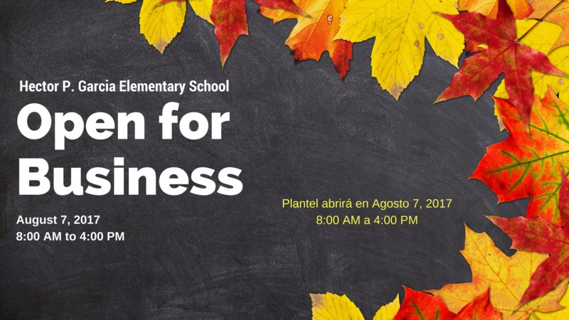 Garcia Elementary is Open for Business