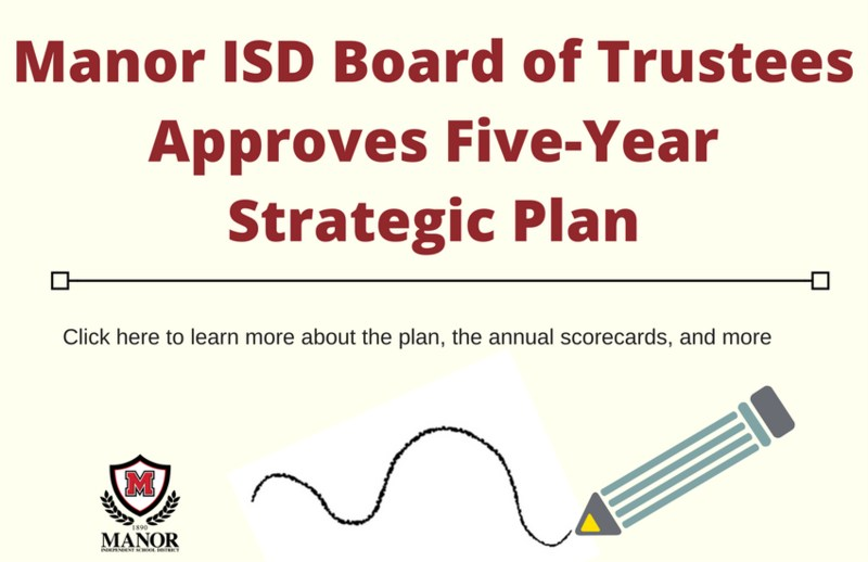 Manor ISD Board of Trustees Approves Five-Year Strategic Plan Thumbnail Image