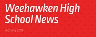 Weehawken High School News - February 2018
