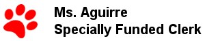 Ms. Aguirre - Specially Funded Clerk
