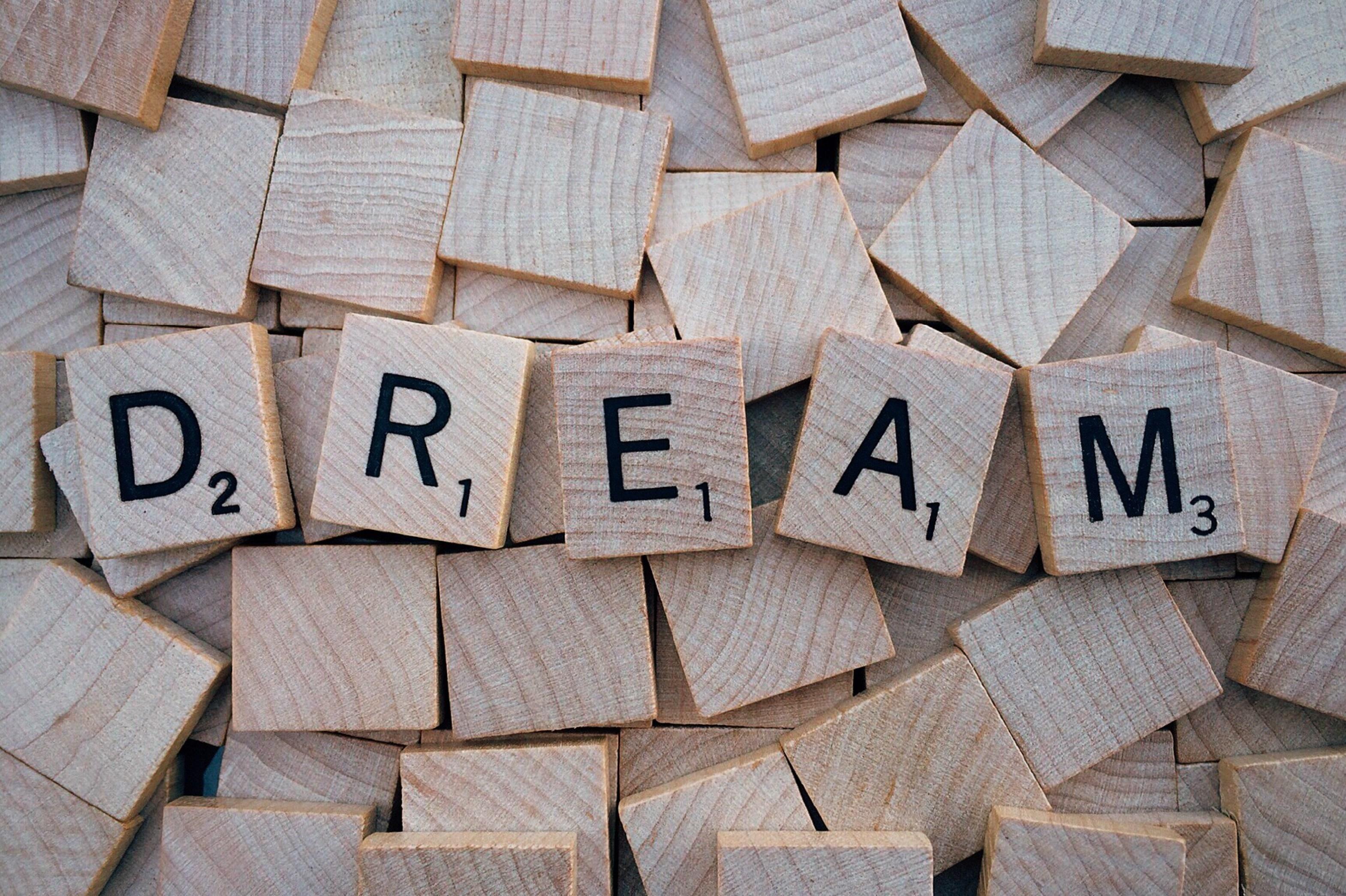 Tiles that spell DREAM