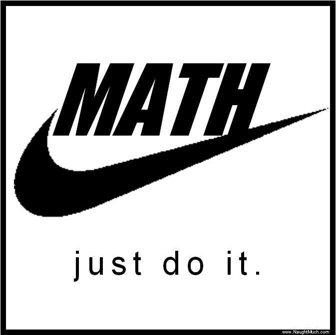 Math....Just do it!
