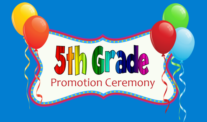 A picture of a banner with balloons that reads 5th grade promotion ceremony