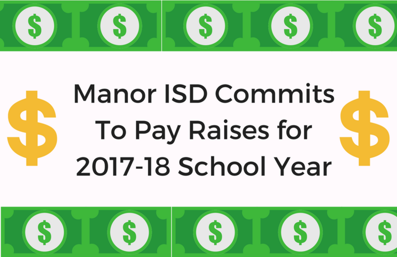 MANOR ISD BOARD OF TRUSTEES COMMITS TO PAY INCREASES FOR 2017-18 SCHOOL YEAR Thumbnail Image