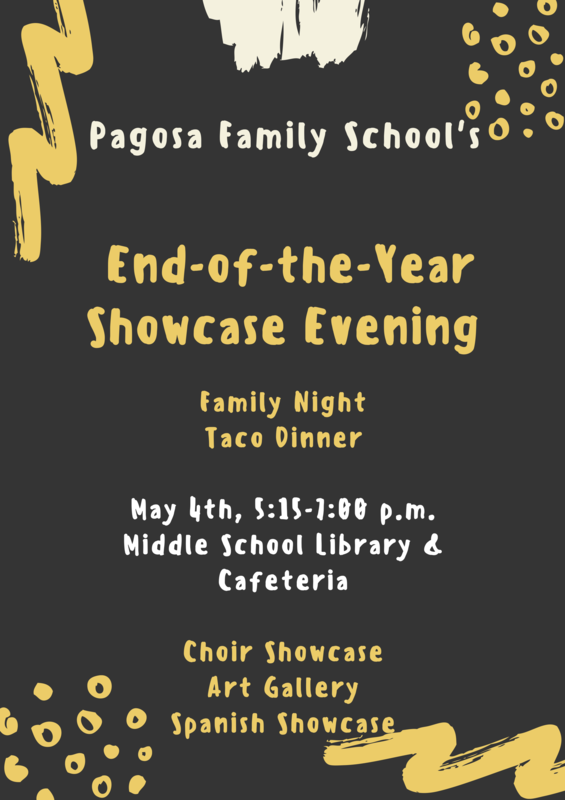 Pagosa Family School End-of-the-Year Showcase Flier