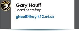 Gary Hauff, Board Secretary