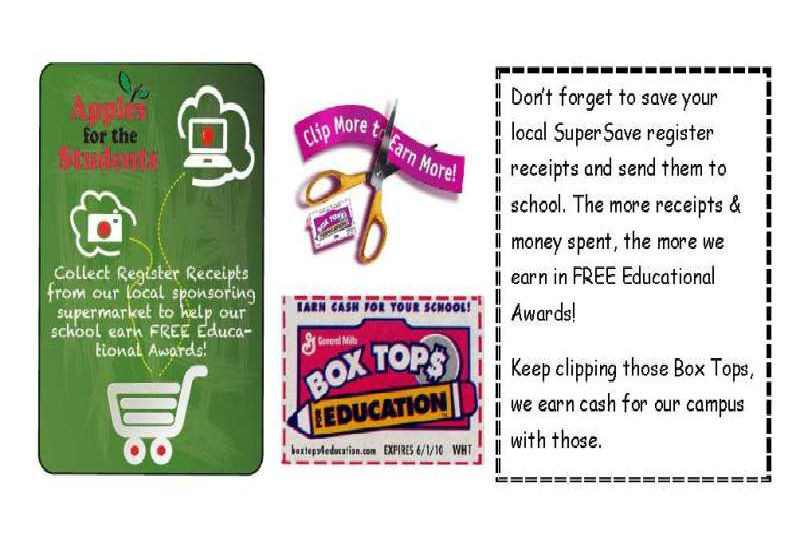 Save your SuperSave Receipts and Box Tops. Send them to school with your student.